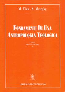 Fondamenti di una antropologia teologica