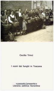 I nomi dei funghi in Toscana