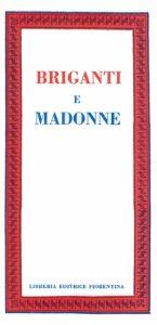 Briganti e Madonne