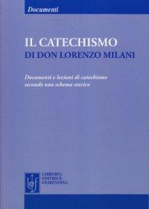 Il catechismo di don Lorenzo Milani