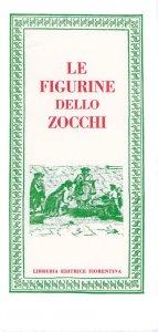 Le figurine dello Zocchi