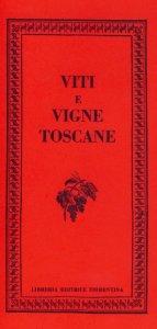 Viti e vigne toscane