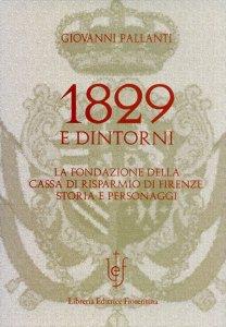 1829 e dintorni