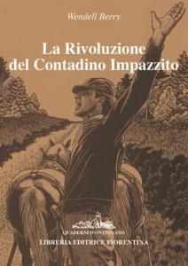 La rivoluzione del contadino impazzito