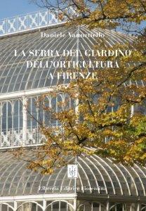 La serra del giardino dell'Orticoltura a Firenze