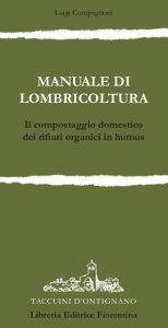 Manuale di lombricoltura
