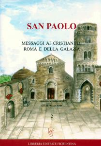 Messaggi ai cristiani di Roma e della Galazia