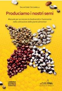 Produciamo i nostri semi