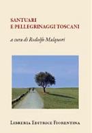 Santuari e pellegrinaggi toscani