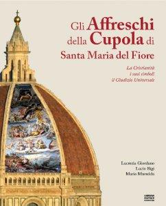 Gli affreschi della cupola di Santa Maria del Fiore