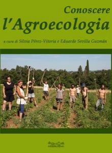 Conoscere l' Agroecologia
