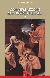 Conversazioni sul Regno di Dio vol. 2°