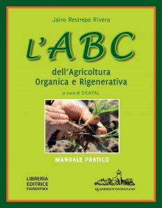 L' ABC dell' agricoltura organica e rigenerativa