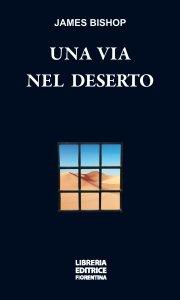 Una via nel deserto
