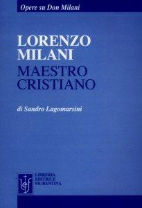 Lorenzo Milani maestro cristiano