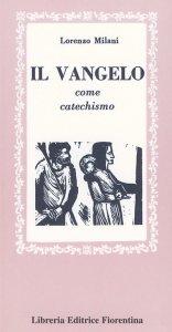 Il Vangelo come catechismo
