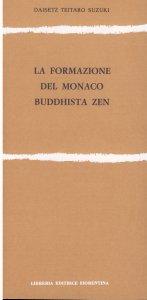 La formazione del monaco buddista Zen