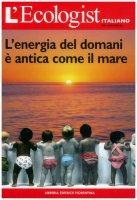L'energia del domani è antica come il mare