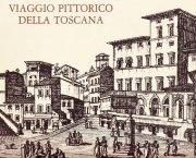 Viaggio pittorico nella Toscana