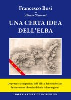 Una certa idea dell'Elba