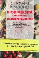 Biodiversità e futuro dell'alimentazione