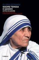 Madre Teresa e Gandhi
