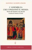 L'assemblea che condannò il Messia